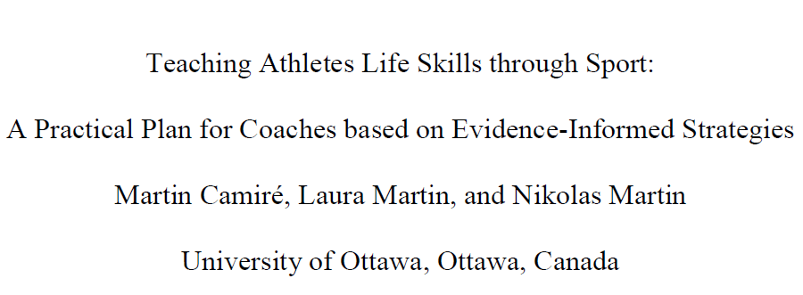 Teaching Athletes Life Skills through Sport. A practical plan for coaches based on evidence-informed strategies. Research and PDF