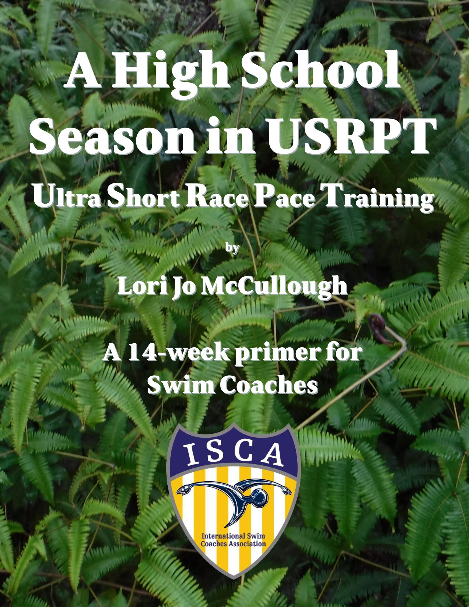 Book cover for a season of high school training with USRPT by Lori Jo - ISCA edition