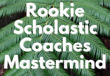 Rookie Scholastic Coaches Mastermind